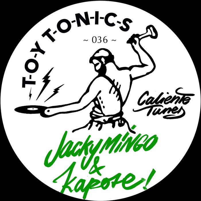 MINGO, Jacky/KAPOTE - Caliente Tunes