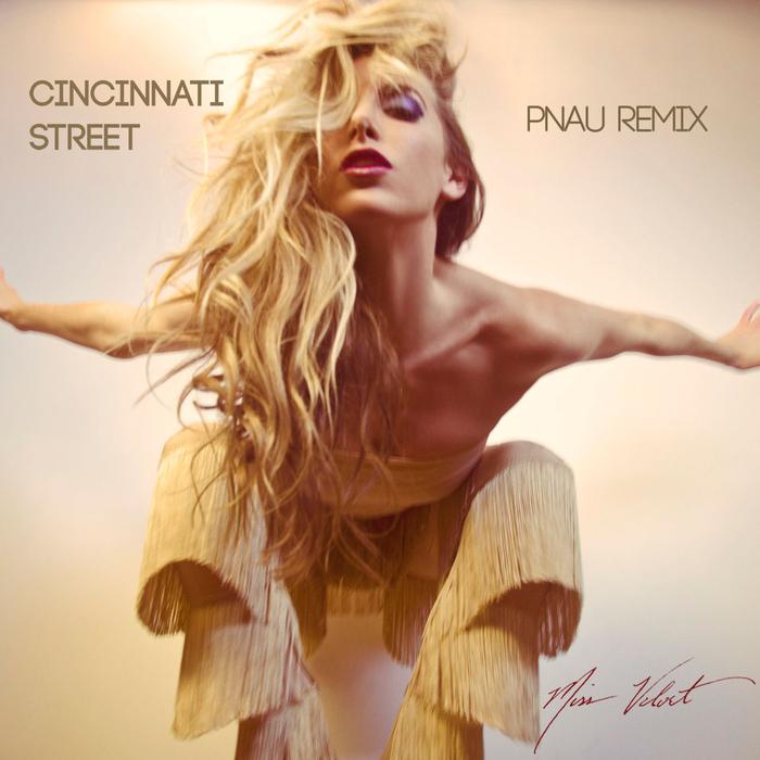 MISS VELVET - Cincinnati Street (Pnau remix)