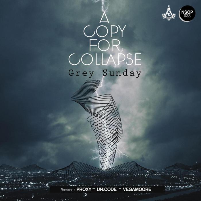 A COPY FOR COLLAPSE - Grey Sunday EP