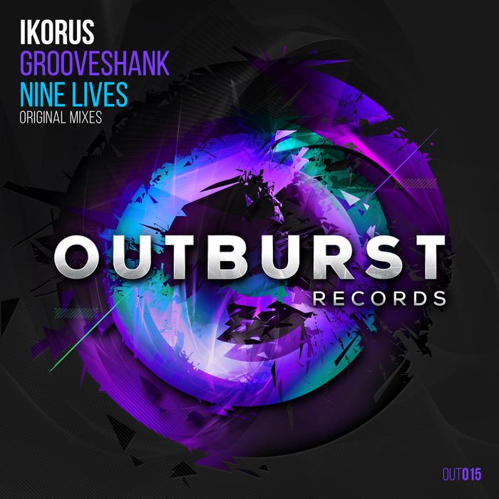 IKORUS - Grooveshank/Nine Lives