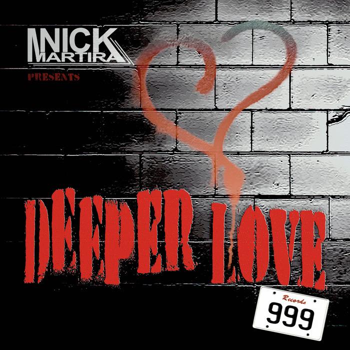 MARTIRA, Nick - Deeper Love
