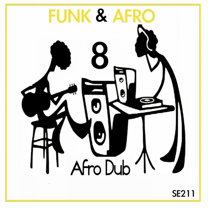 AFRO DUB - Funk & Afro Part 8
