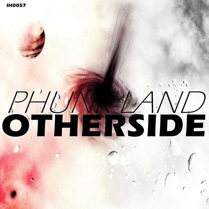 PHUNK LAND - Otherside