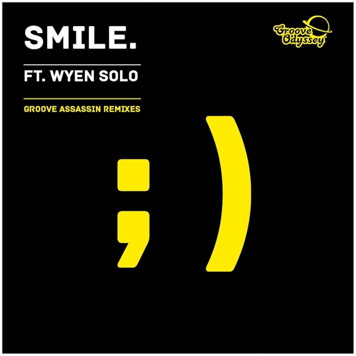 WYEN SOLO - Smile (Groove Assassin remixes)