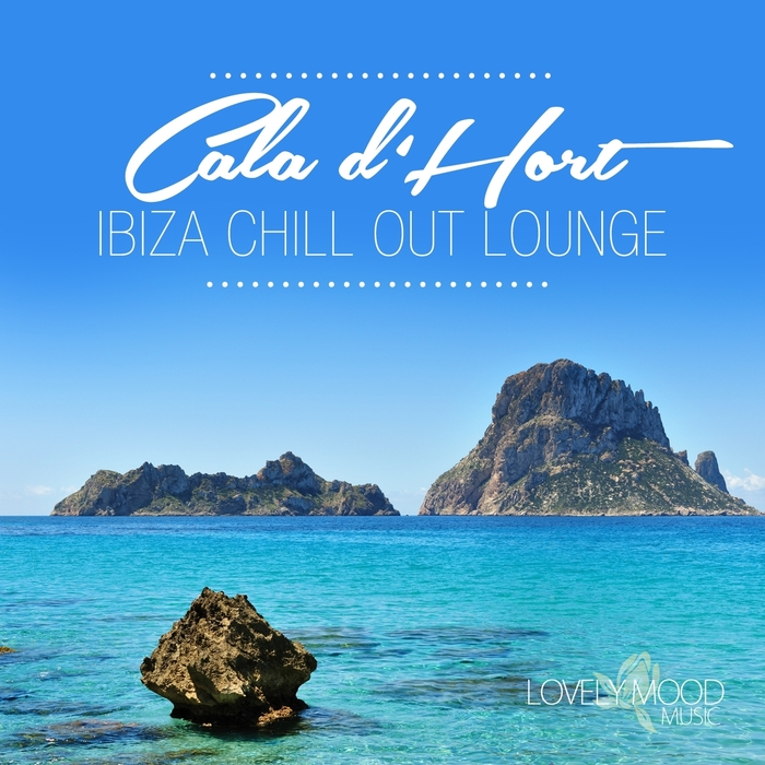 VARIOUS - Cala D'hort Ibiza Chill Out Lounge