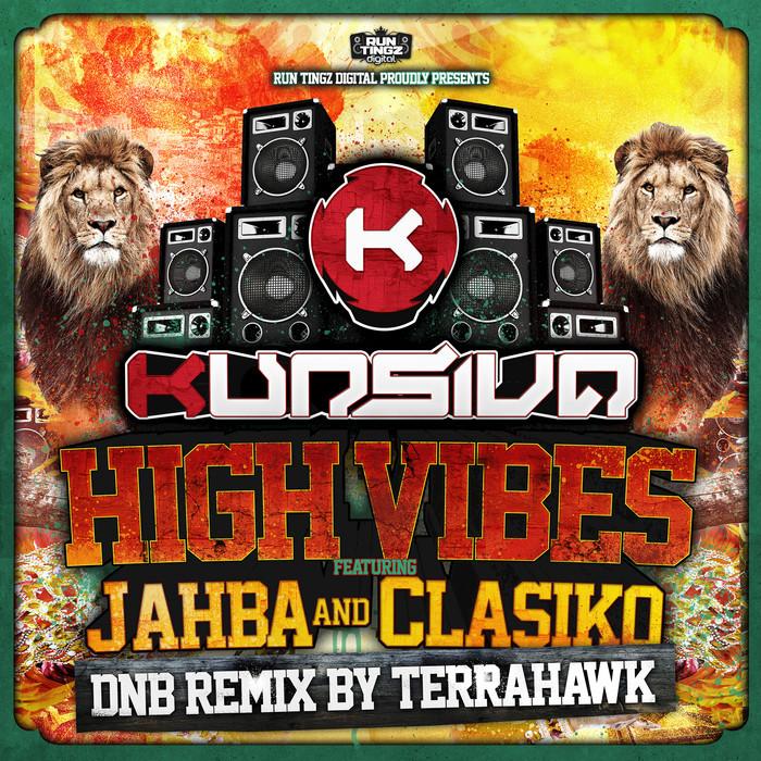 KURSIVA feat JAHBA/CLASIKO - High Vibes