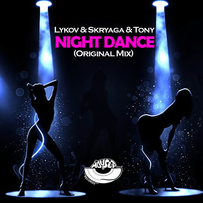 SKRYAGA/LYKOV/TONY - Night Dance
