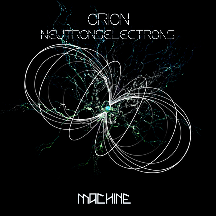 ORION - Neutronselectrons