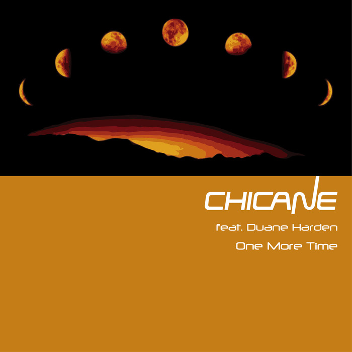 CHICANE feat DUANE HARDEN - One More Time