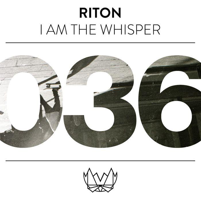 RITON - I Am The Whisper
