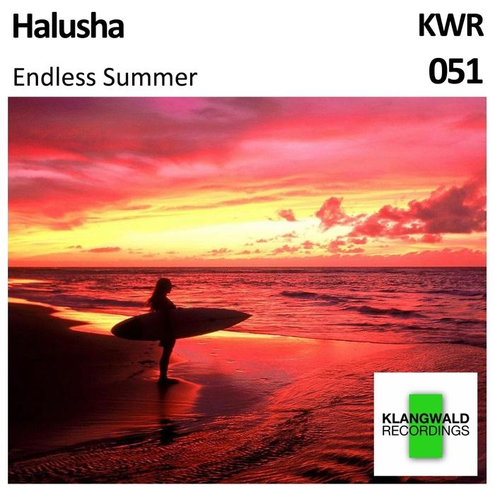 HALUSHA - Endless Summer