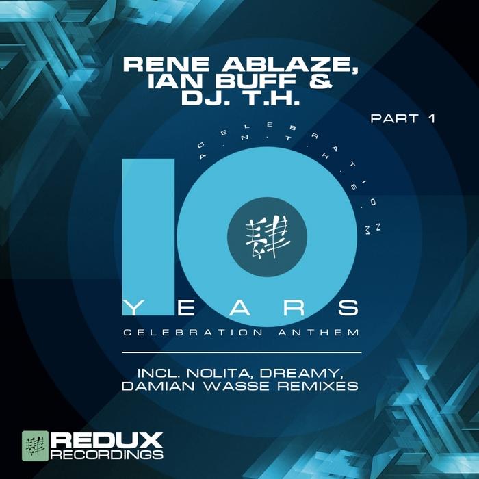ABLAZE, Rene/IAN BUFF/DJ TH - 10 Years Part 1