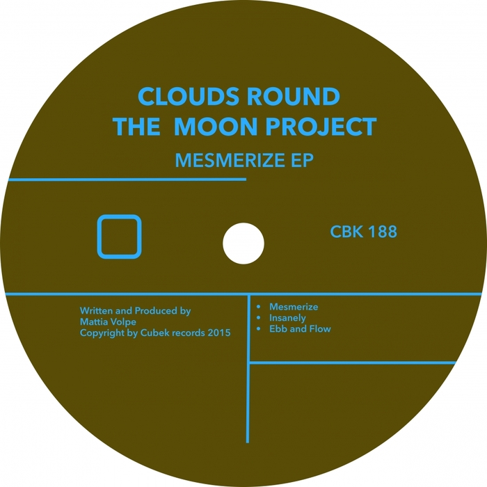 CLOUDS ROUND THE MOON PROJECT - Mesmerize
