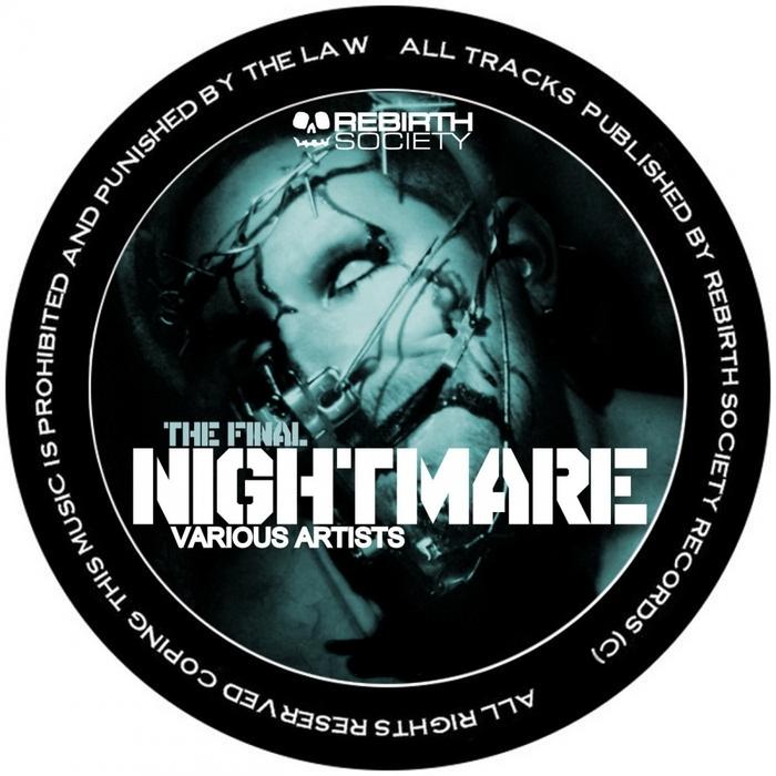 ALEX TB/BUCHECHA/MENTAL CRUSH/RECYCLE DUO - The Final Nightmare EP
