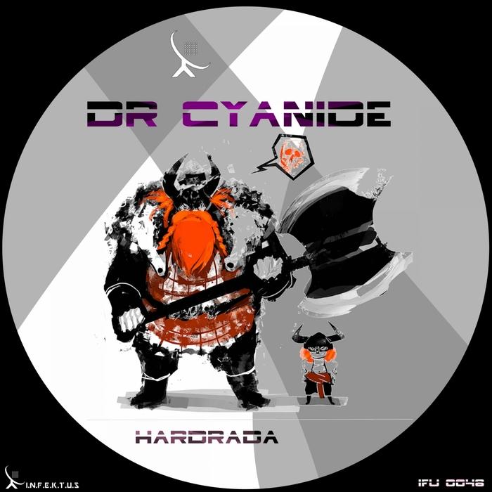 DR CYANIDE - Hardadra
