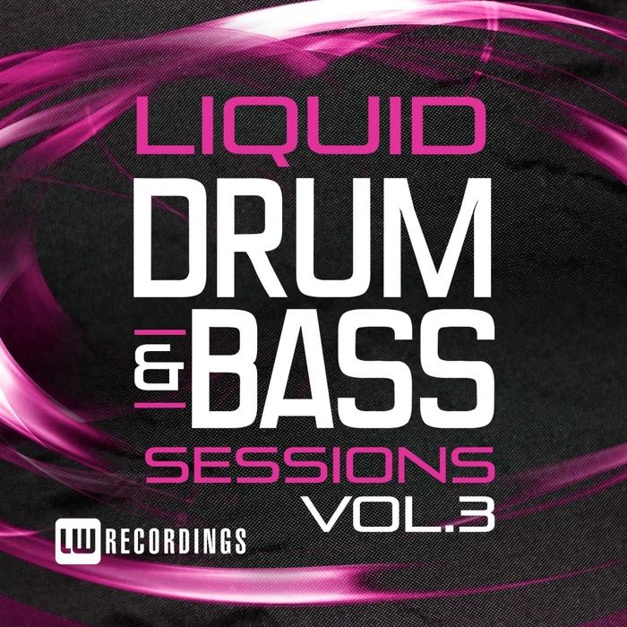 VARIOUS - Liquid Drum & Bass Sessions Vol 3