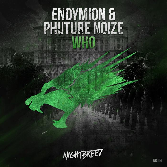 ENDYMION/PHUTURE NOIZE - Who