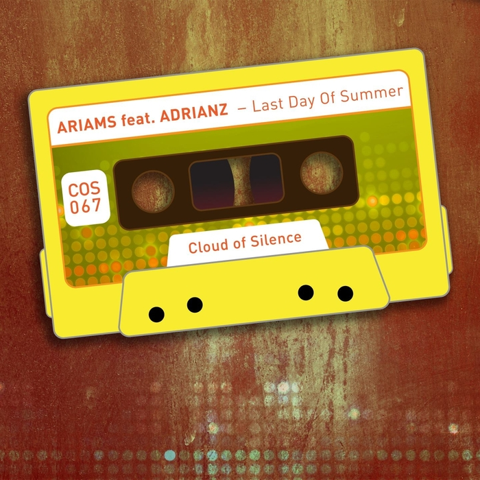 ARIAMS feat ADRIANZ - Last Day Of Summer