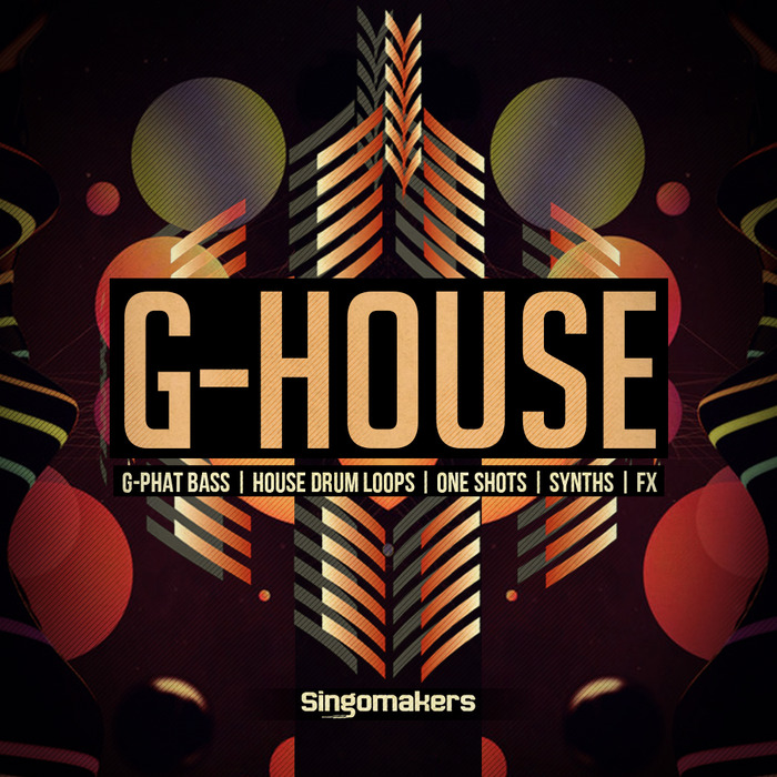 SINGOMAKERS - G-House (Sample Pack WAV/APPLE/LIVE/REASON)