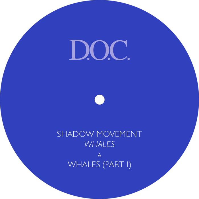 SHADOW MOVEMENT - Whales Part 1 & Whales Part 2