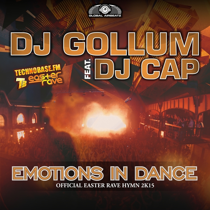 DJ GOLLUM feat DJ CAP - Emotions In Dance (Easter Rave Hymn 2k15)