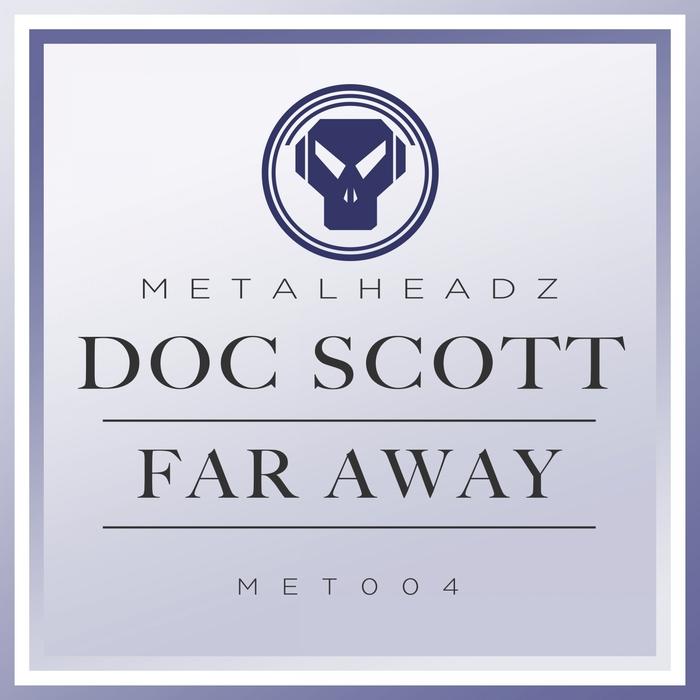 DOC SCOTT - Far Away (2015 Remaster)