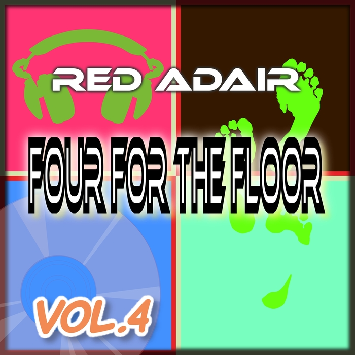 RED ADAIR - Four For The Floor Vol 4