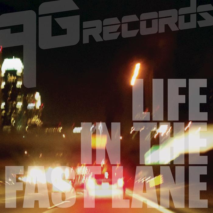 CROSSFADERS/CLASSIC US/FIERO/MVEMNT/BLACK TONGUES/RUMEVARI - Life In The Fast Lane