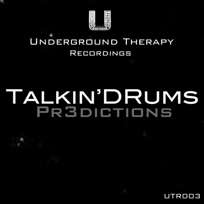 TALKIN'DRUMS - Pr3Dictions