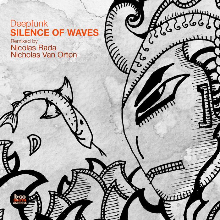 DEEPFUNK - Silence Of Waves