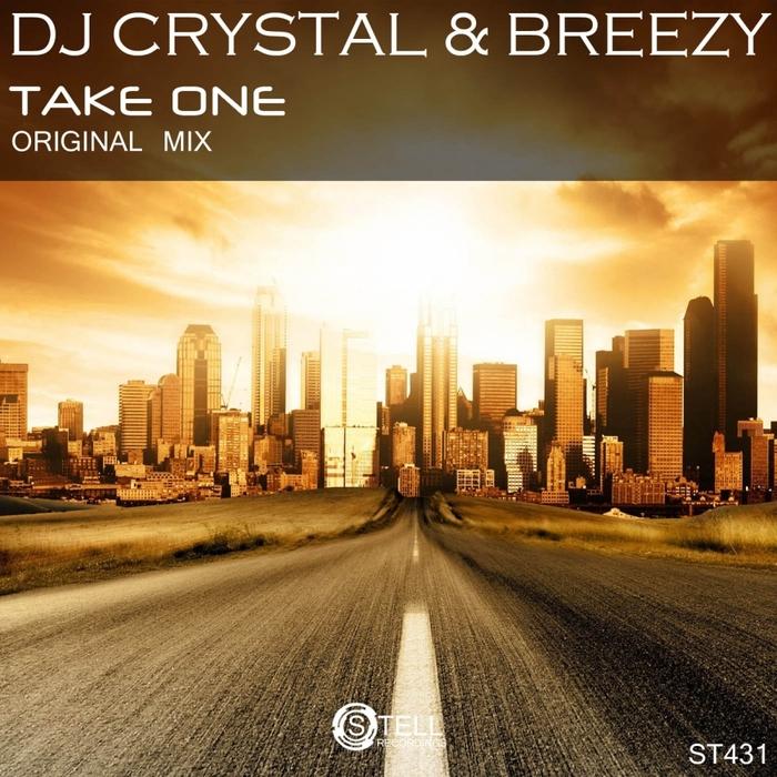 DJ CRYSTAL/BREEZY - Take One