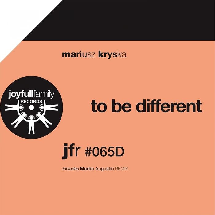 KRYSKA, Mariusz - To Be Different