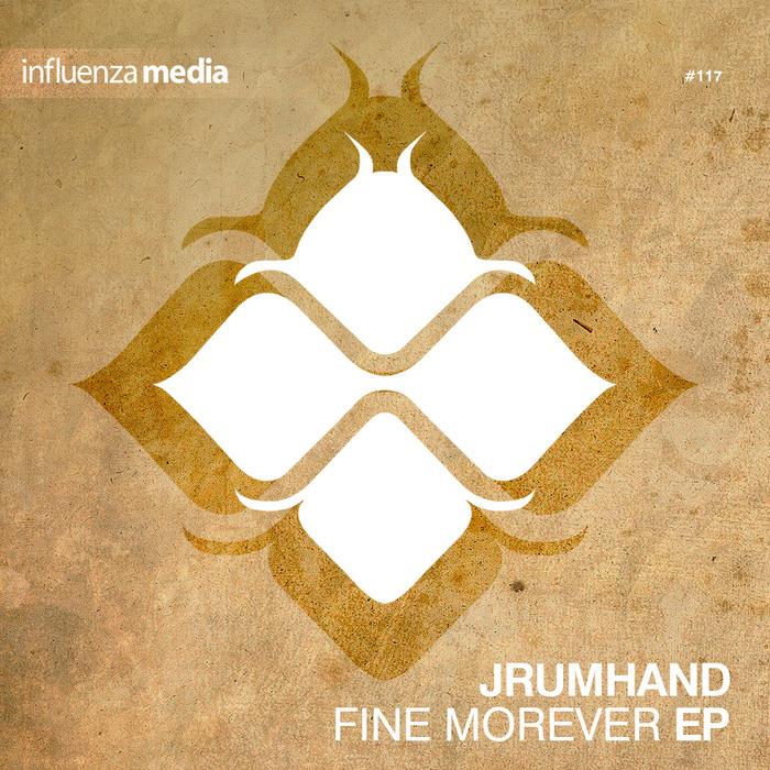 JRUMHAND - Fine Morever EP