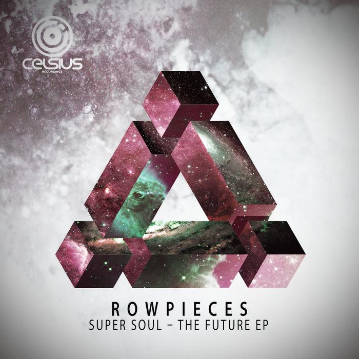 ROWPIECES - Super Soul The Future EP