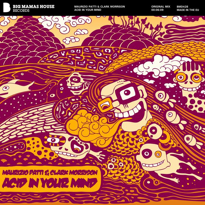 PATTI, Maurizio/CLARK MORRISON - Acid In Your Mind