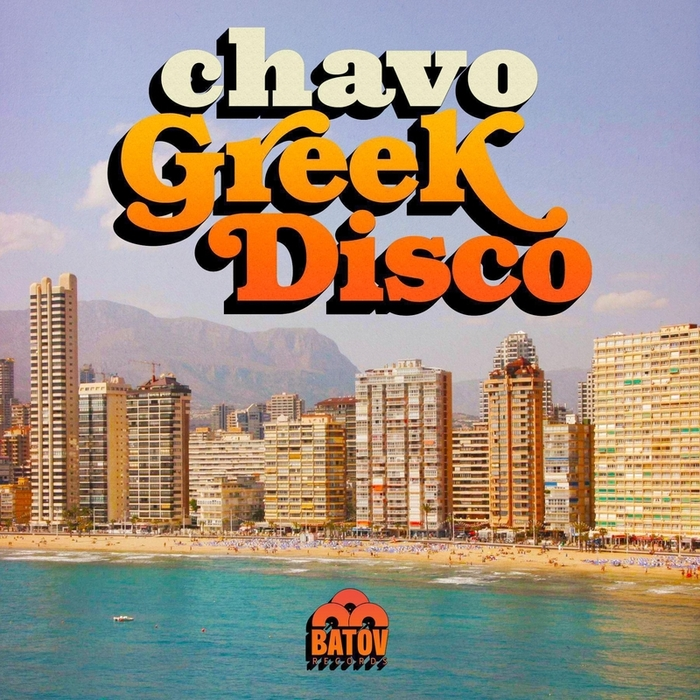 CHAVO - Greek Disco