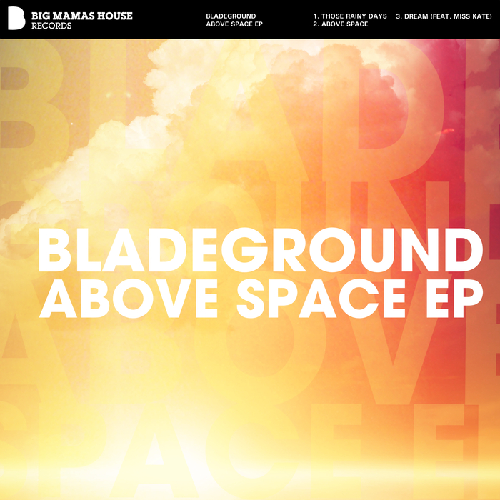 BLADEGROUND - Above Space EP
