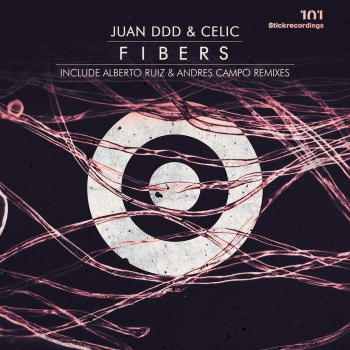 JUAN DDD/CELIC - Fibers EP