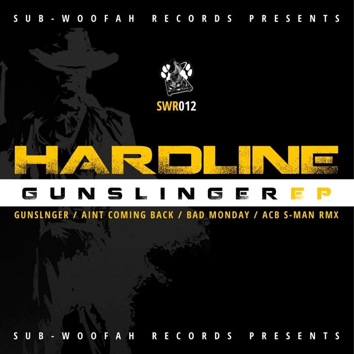 HARDLINE - Gunslinger EP