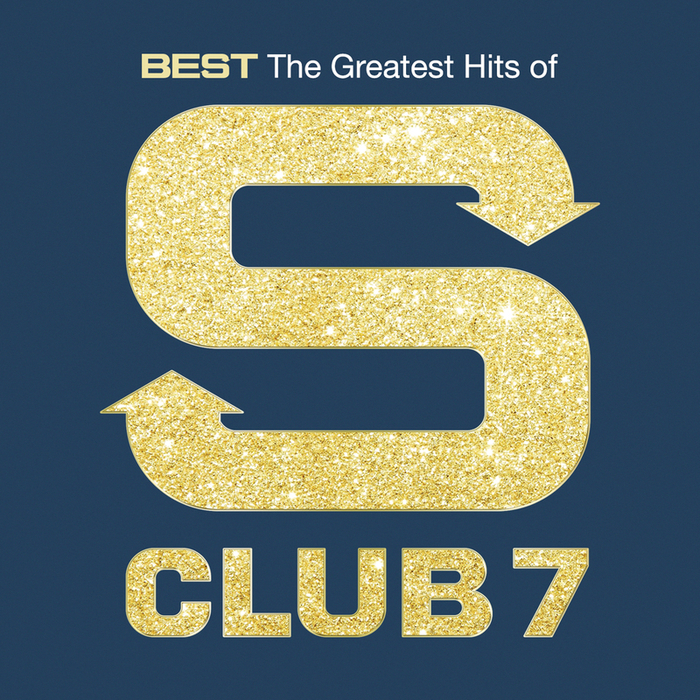 S CLUB 7 - Best: The Greatest Hits Of S Club 7