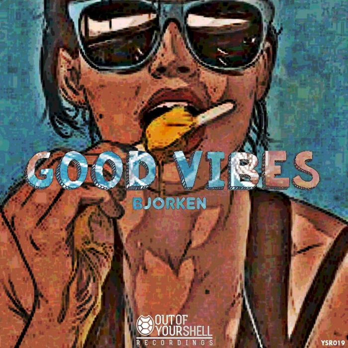 BJORKEN - Good Vibes