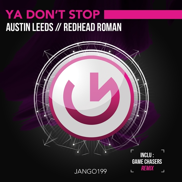 LEEDS, Austin/REDHEAD ROMAN - Ya Don't Stop