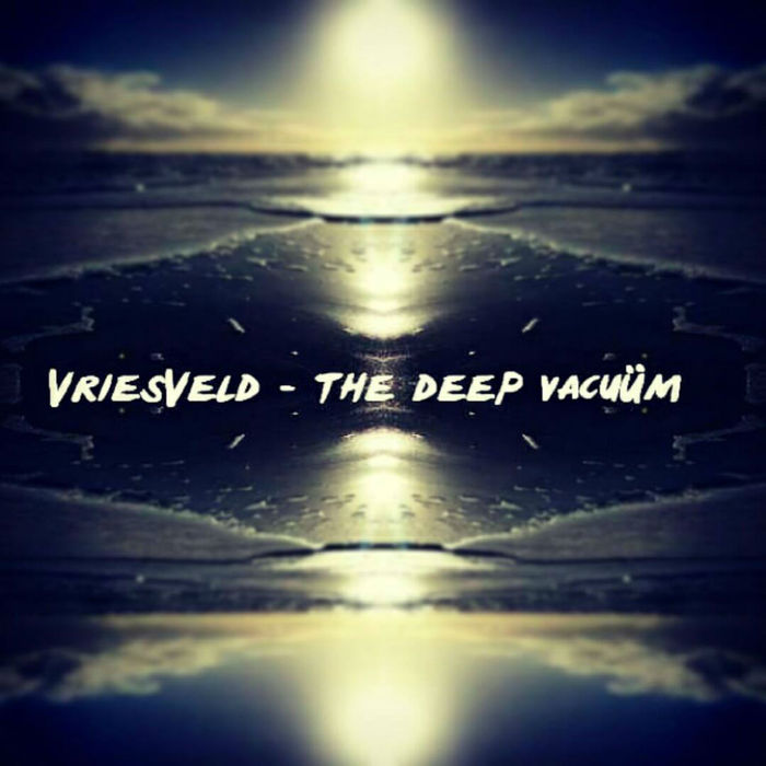 VRIESVELD - The Deep Vacuum