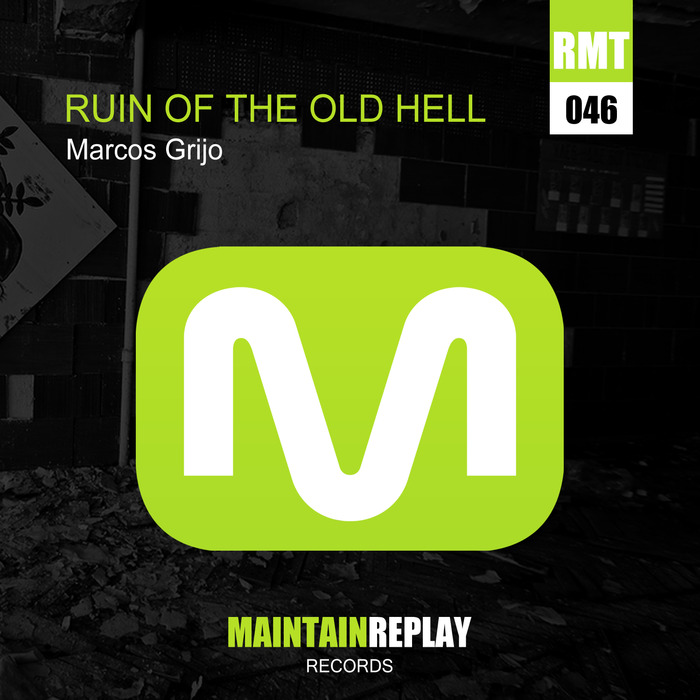 GRIJO, Marcos - Ruin Of The Old Hell EP