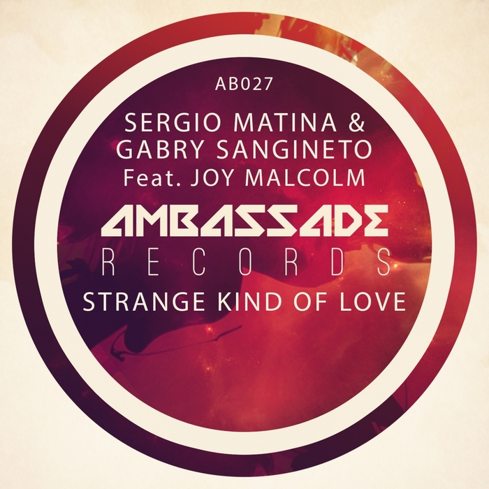 MATINA, Sergio/GABRY SANGINETO feat JOY MALCOLM - Strange Kind Of Love