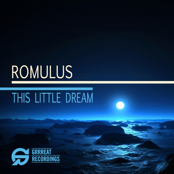 ROMULUS - This Little Dream EP