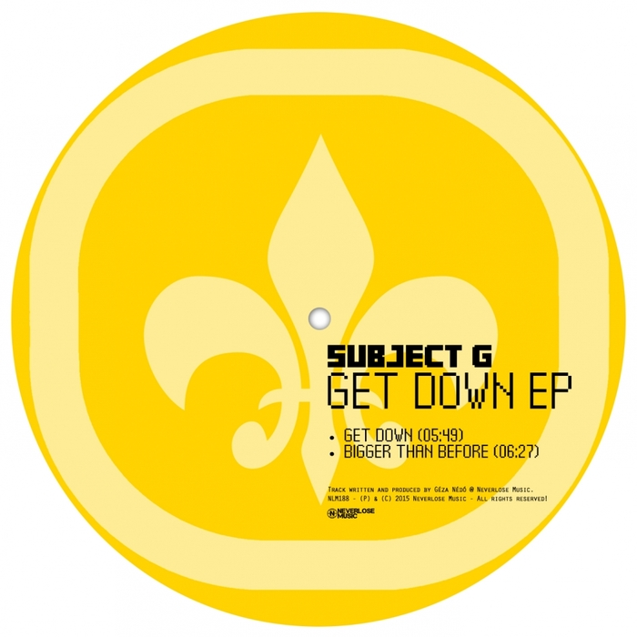 SUBJECT G - Get Down EP