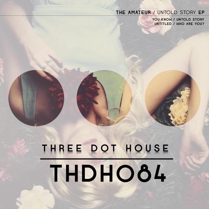 AMATEUR, The - Untold Story EP