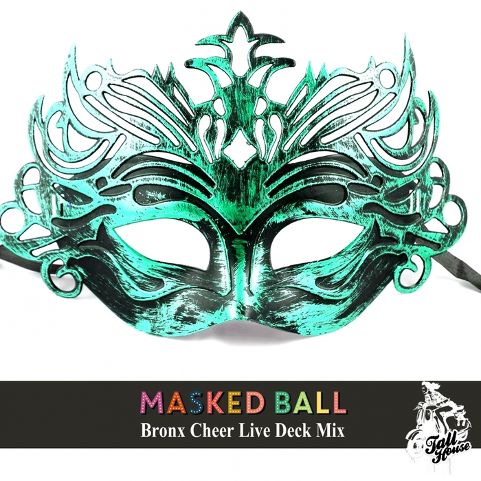 BRONX CHEER/VARIOUS - Masked Ball (Bronx Cheer Live Deck)