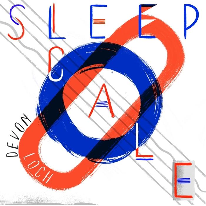 DEVON LOCH - Sleep Scale